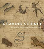 A Saving Science: Capturing the Heavens in