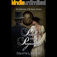 Pulse and Prejudice: The Confession of Mr. Darcy, Vampire (English Edition)