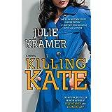 Killing Kate: A Novel (Riley Spartz Book 4)