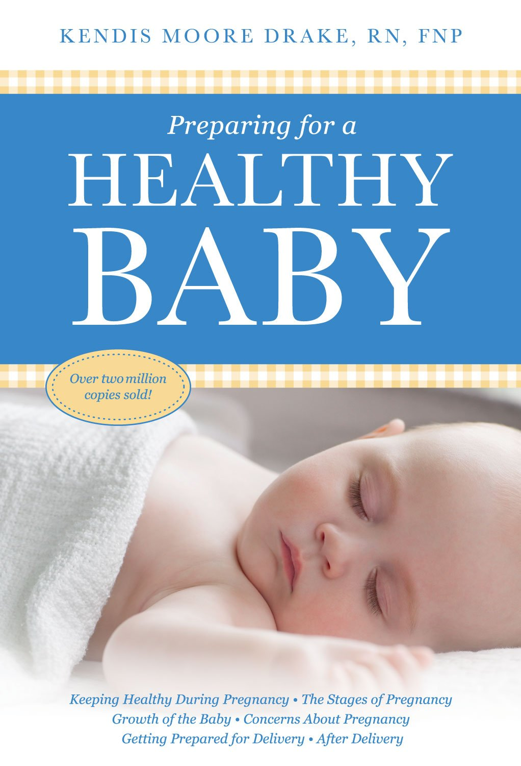 Preparing for a Healthy Baby: A Pregnancy Book eBook: Drake, Kendis Moore:  Amazon.co.uk: Kindle Store