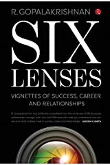 Six Lenses:  VIgnettes of Success, Career and Relationships Hardcover