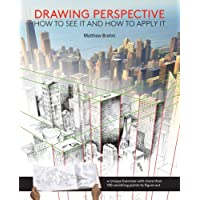 Drawing Perspective: How to See It and How to Apply It