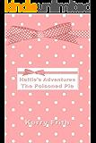 The Poisoned Pie (Hattie's Adventures Book 1)