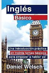 Inglés Básico (Spanish Edition) Kindle Edition
