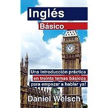 Inglés Básico (Spanish Edition) Jul 22, 2012