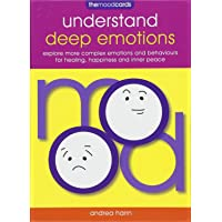 The Mood Cards: Understand Deep Emotions: Explore More Complex Emotions and Behaviours for Healing, Happiness and Inner Peace