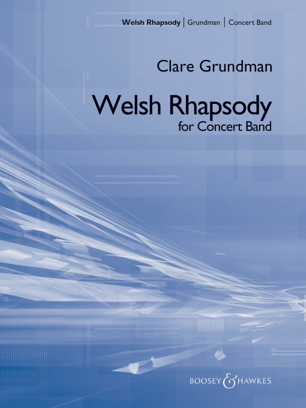 Download Boosey and Hawkes A Welsh Rhapsody Concert Band Composed by Clare Grundman PDF