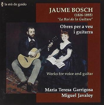 Bosch: El Rey De La Guitarra ; Garrigosa, Javaloy: Garrigosa, Javaloy: Amazon.es: Música