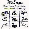Birds, Beasts, Bugs & Fishes Little & Big: Animal Folk Songs