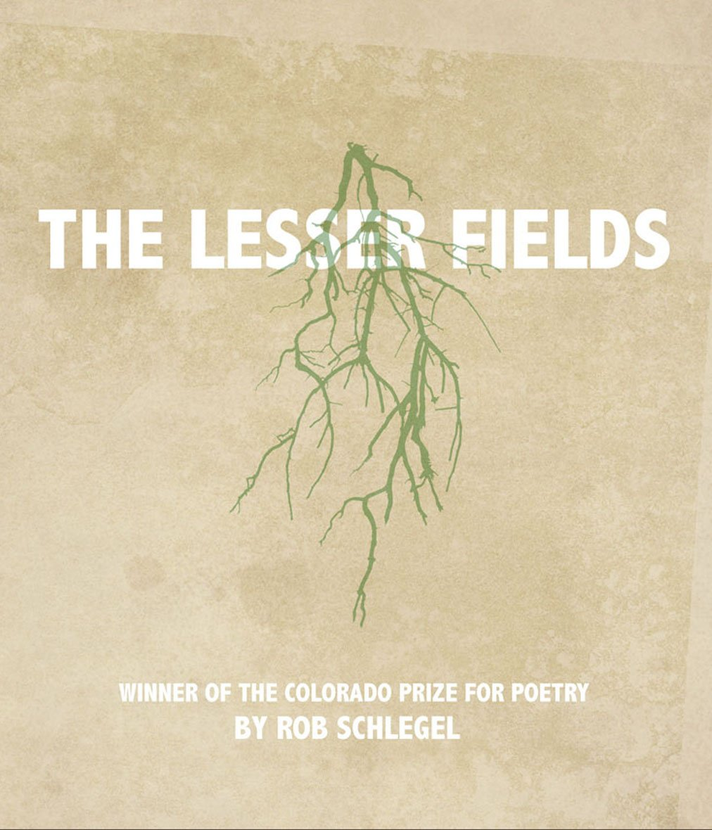 The Lesser Fields (Colorado Prize for Poetry) pdf