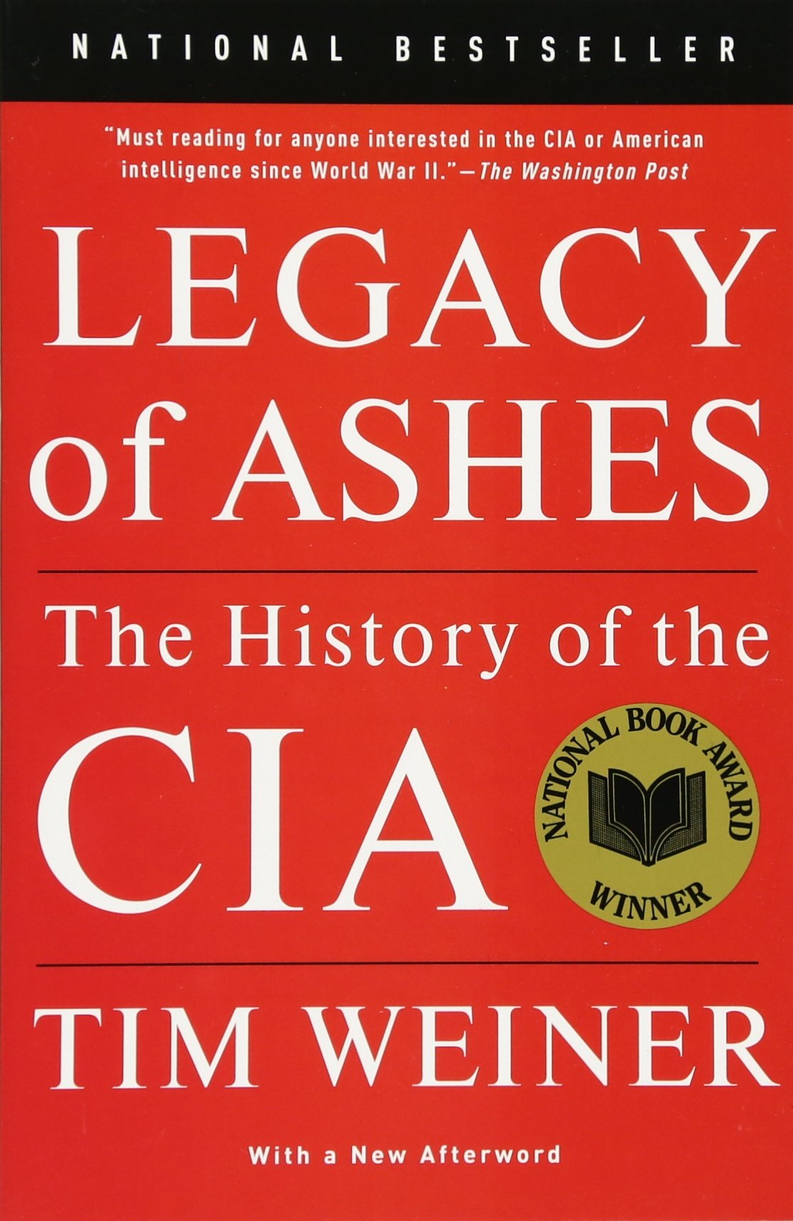 Legacy of ashes the history of the cia tim weiner 9780307389008 legacy of ashes the history of the cia tim weiner 9780307389008 amazon books fandeluxe Choice Image