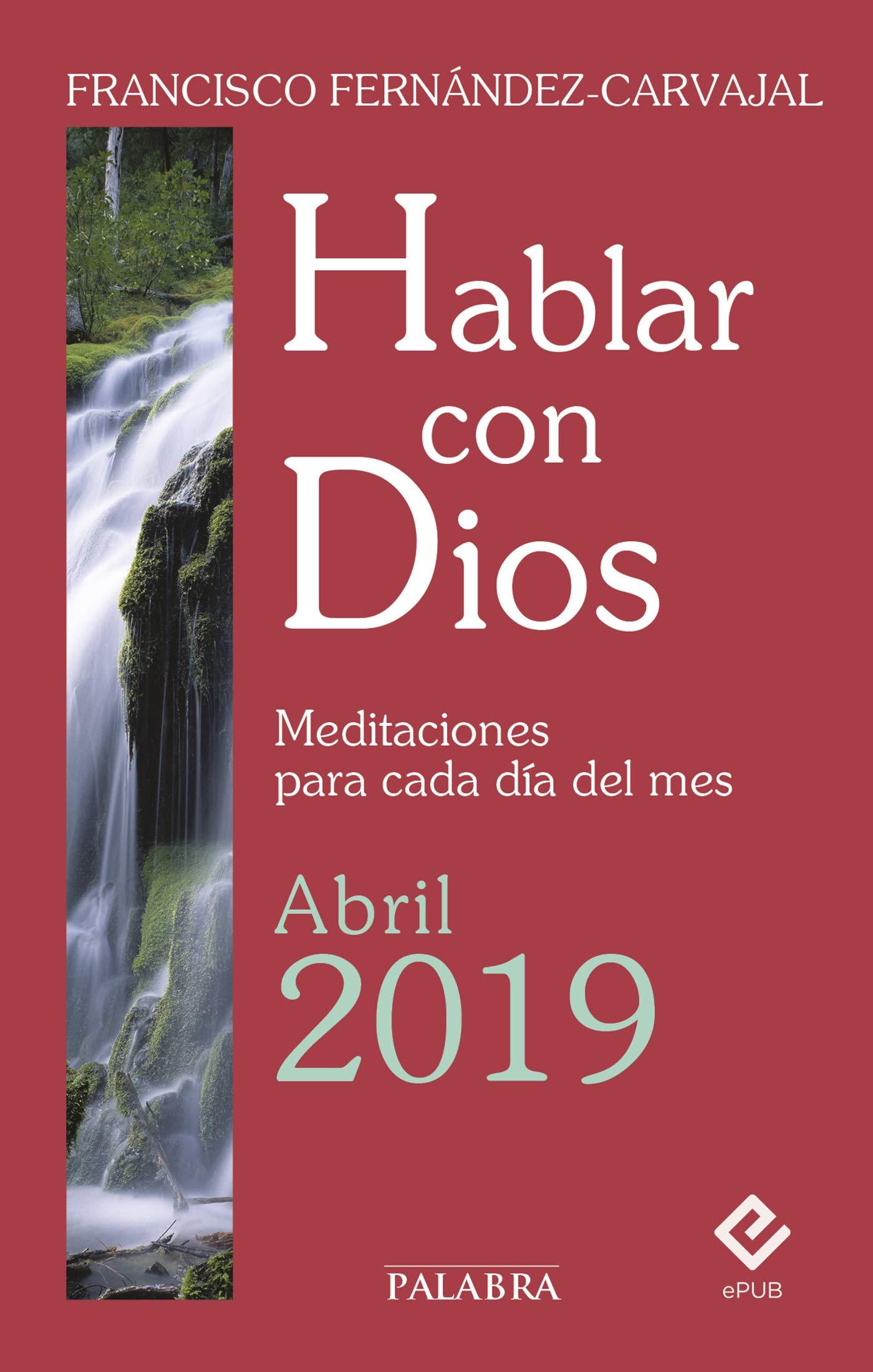 Hablar con Dios - Abril 2019