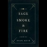 Sage, Smoke & Fire (Esoteric Alchemy Book 1)