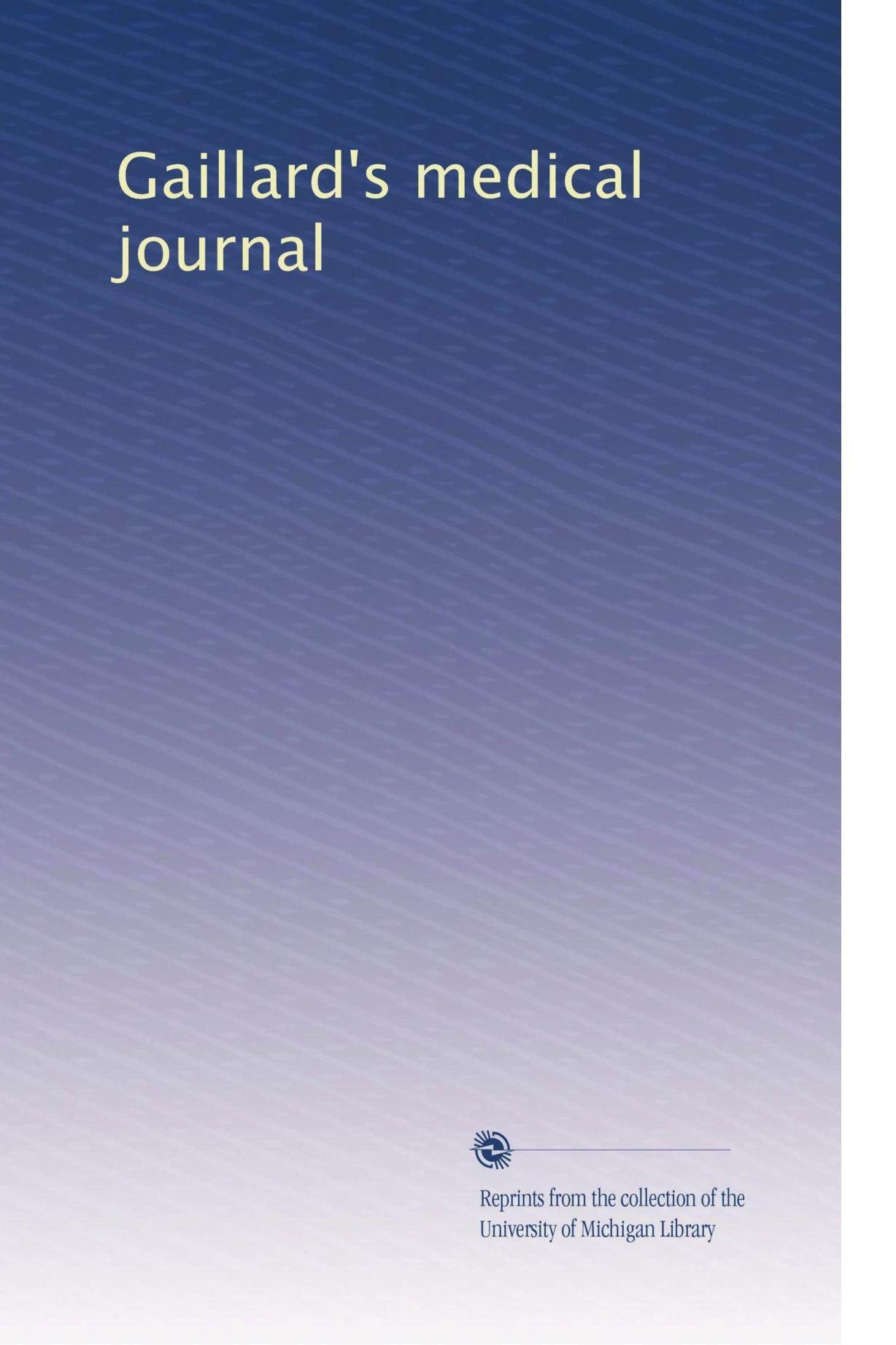 Gaillard's medical journal (Volume 36) PDF