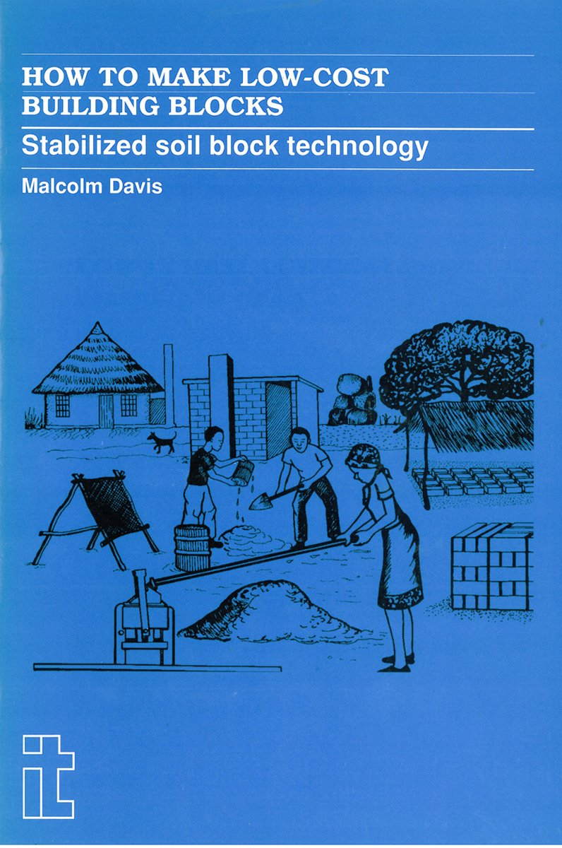 How To Make Low Cost Building Blocks Stabilized Soil Block A Diagram Technology Global Contexts For The National Curriculum Malcolm Davis 9781853390869
