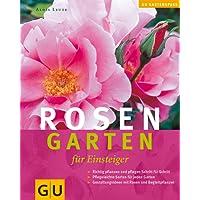 Rosengarten für Einsteiger (GU Altproduktion HHG)