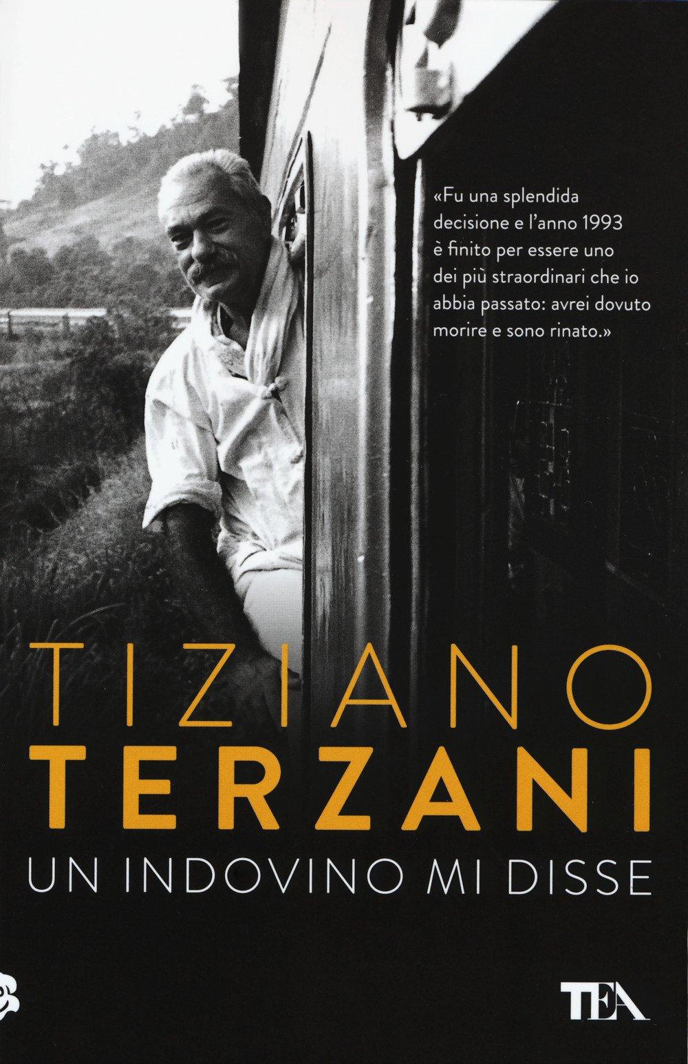 Amazon.it: Un indovino mi disse - Terzani, Tiziano - Libri