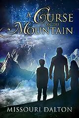 A Curse on the Mountain