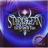 スターオーシャン 3 Till the End of Time オリジナルサウンドトラック Vol.2