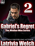 Gabriel's Regret: Book Two (The Medlov Men 3)