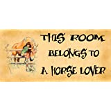 Birthday occasion Wooden Funny Sign Wall Plaque This Room Belongs To A Horse Lover