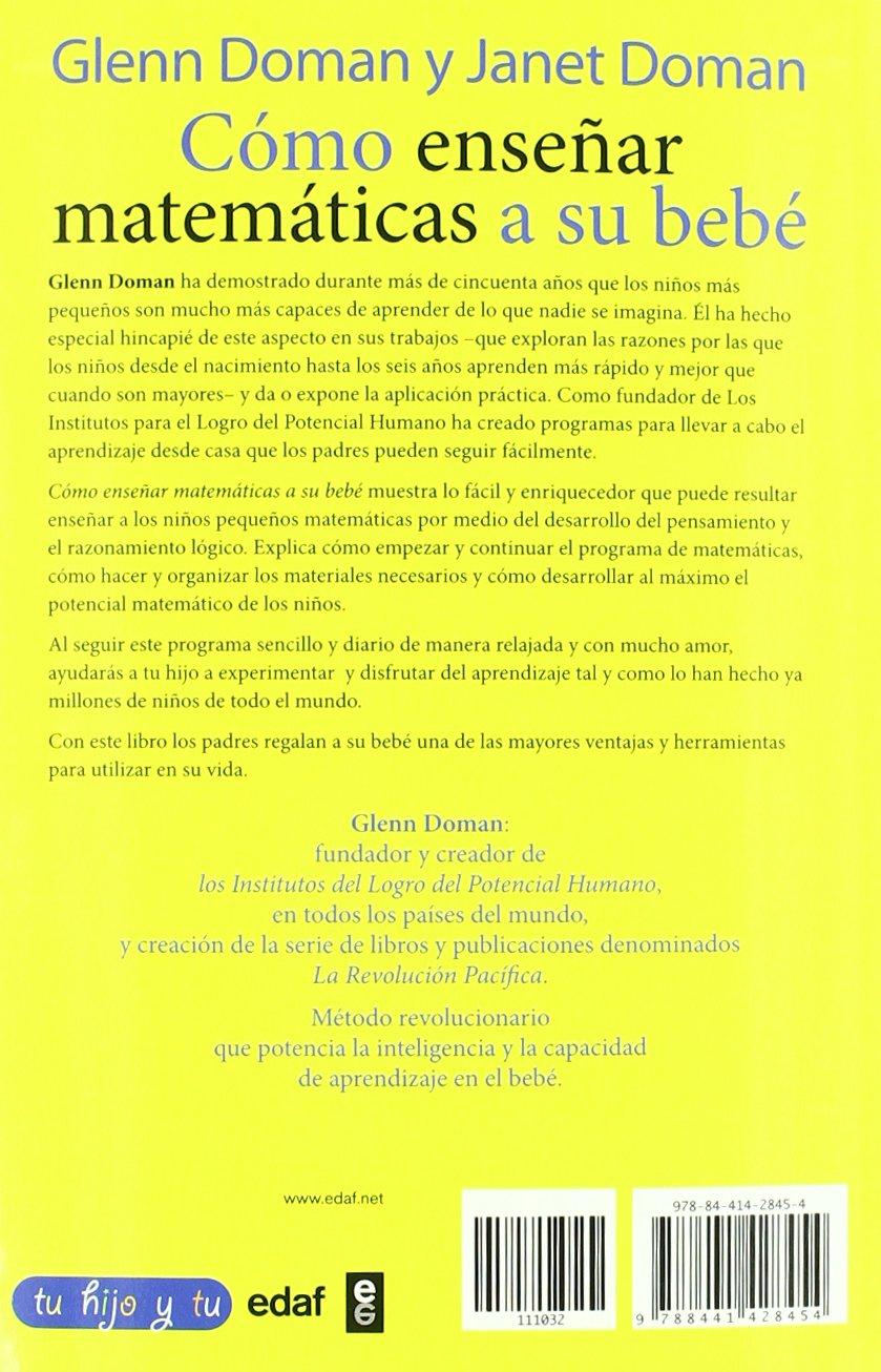 Como ensenar matematicas a su bebe (Spanish Edition): Glenn Doman ...