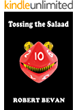 Tossing the Salaad (Caverns and Creatures)