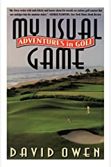 My Usual Game: Adventures in Golf Paperback
