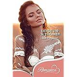 Liefde vir 'n dromer (Afrikaans edition)