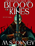 Blood of Kings (Unconquered Book 1)
