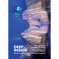 Deep Inside: A Programme of Mental Training (English Edition)