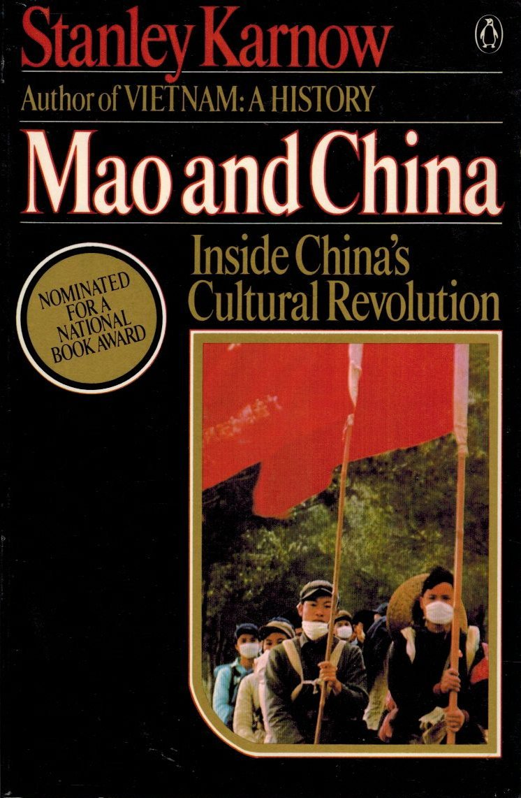 Mao And China Inside Chinas Revolution Stanley Karnow Baby Music Cellular Phone 9780140072211 Books