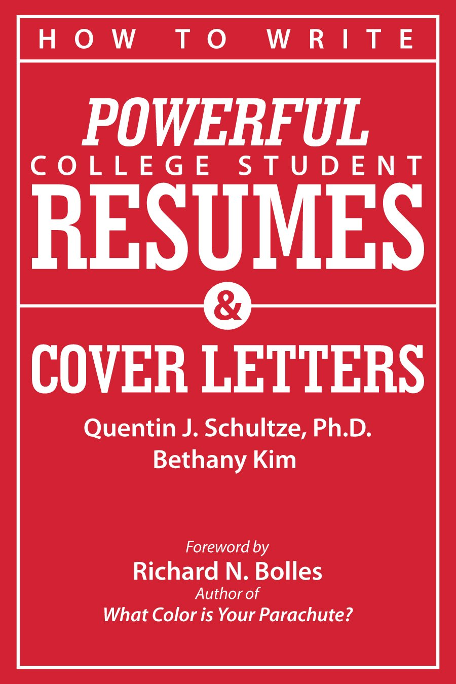 How to Write Powerful College Student Resumes and Cover Letters ...