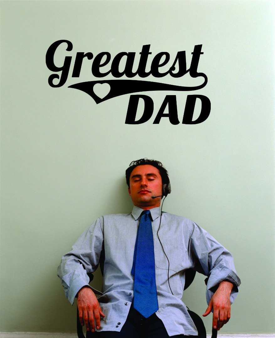 Design with Vinyl RAD 939 2 Greatest Dad Lettering Text Fathers Day Wall Decal 16 x 24 Black