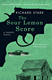 The Sour Lemon Score: A Parker Novel (Parker Novels Book 12)