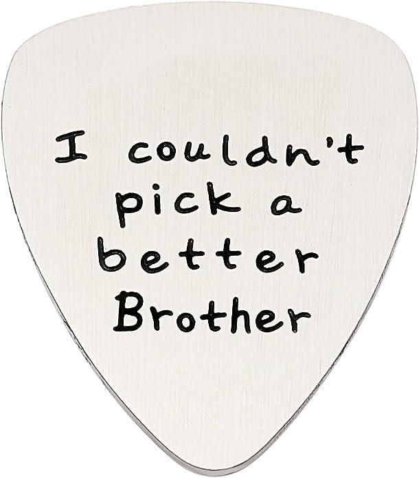 Brother, Gifts - Colgante de púa de Guitarra para Hombre con Texto en inglés I Couldt Pick a Better Brother, Acero Inoxidable: Amazon.es: Joyería