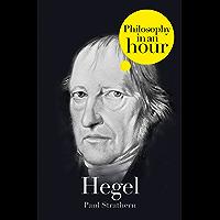 Hegel: Philosophy in an Hour
