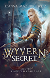 Wyvern's Secret: dragon shifter romance (Magical Fantasy, Mage Chronicles Book 2) (Wyvern's Destiny (Mage Chronicles…