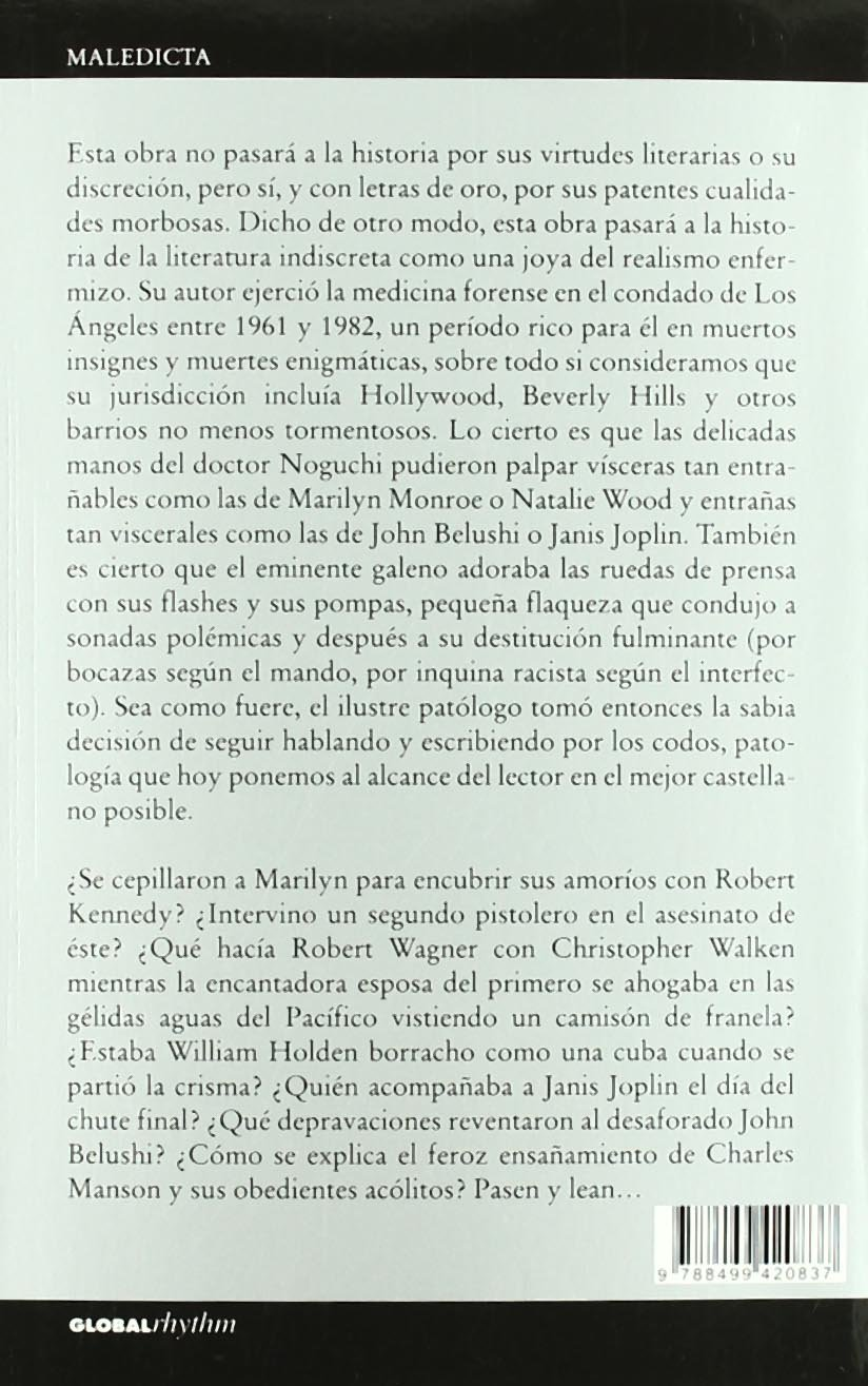 Cadáveres exquisitos: Marilyn Monroe, Robert Kennedy, Janis Joplin, Sharon Tate, Natalie Wood, William Holden, John Belushi (Maledicta) (Spanish Edition): ...