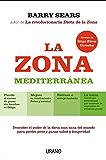 La Zona Mediterránea (Nutrición y dietética)