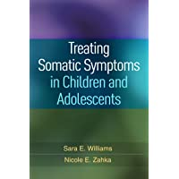 Treating Somatic Symptoms in Children and Adolescents