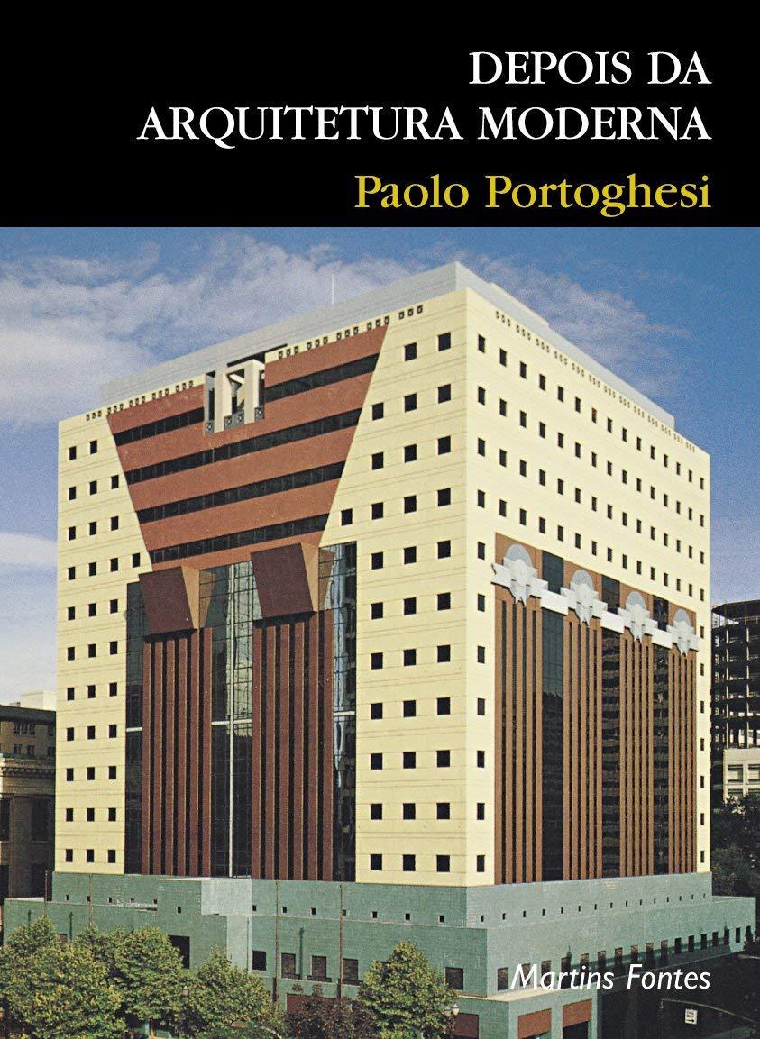 Depois Da Arquitetura Moderna (Em Portuguese do Brasil ...