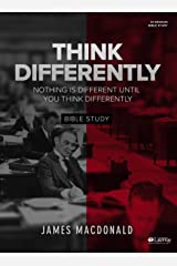 Think Differently - Bible Study Book: Nothing Is Different Until You Think Differently Paperback