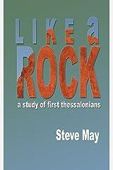 Like a Rock: A Study of 1 Thessalonians