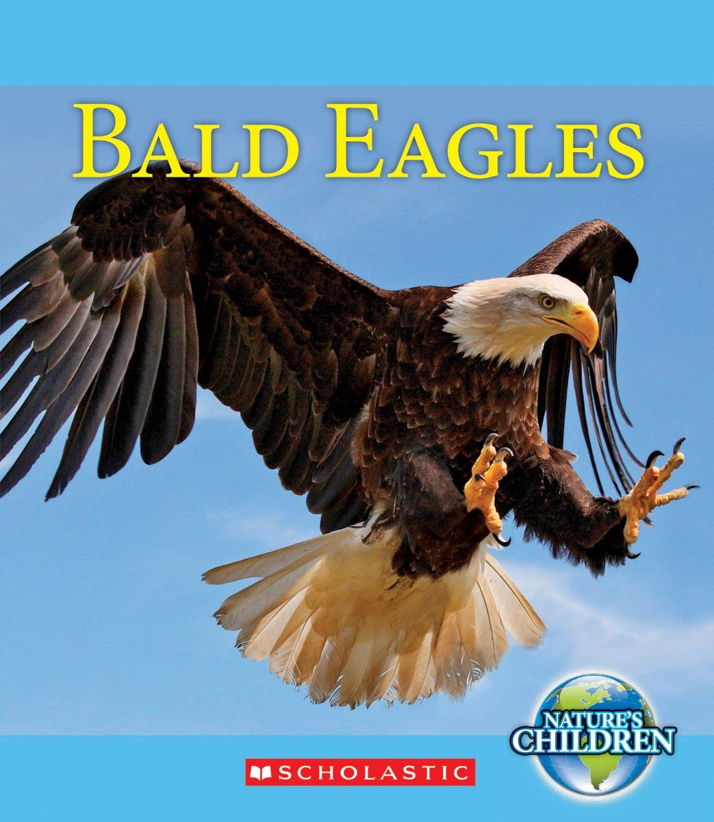 Bald Eagles (Nature\'s Children): Emily J. Dolbear: 9780531210765 ...