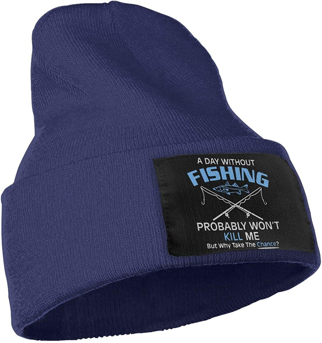 Day Without Fishing Probably Wont Kill Me-3 Warm Skull Cap WHOO93@Y Mens and Womens 100/% Acrylic Knitted Hat Cap