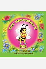 The Unfriendly Bee Paperback