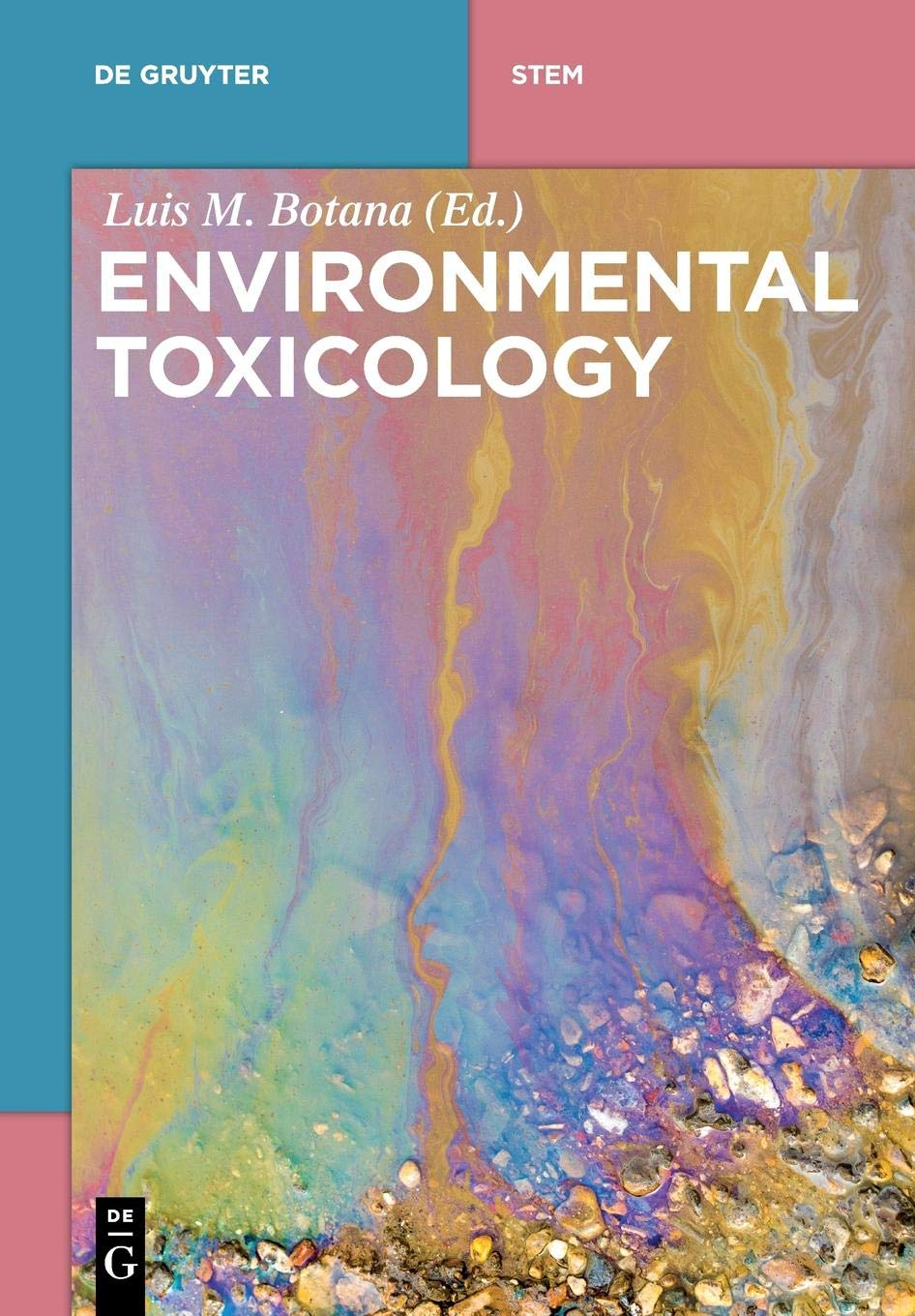 Environmental Toxicology (De Gruyter Textbook)