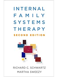 Internal Family Systems Therapy, Second Edition