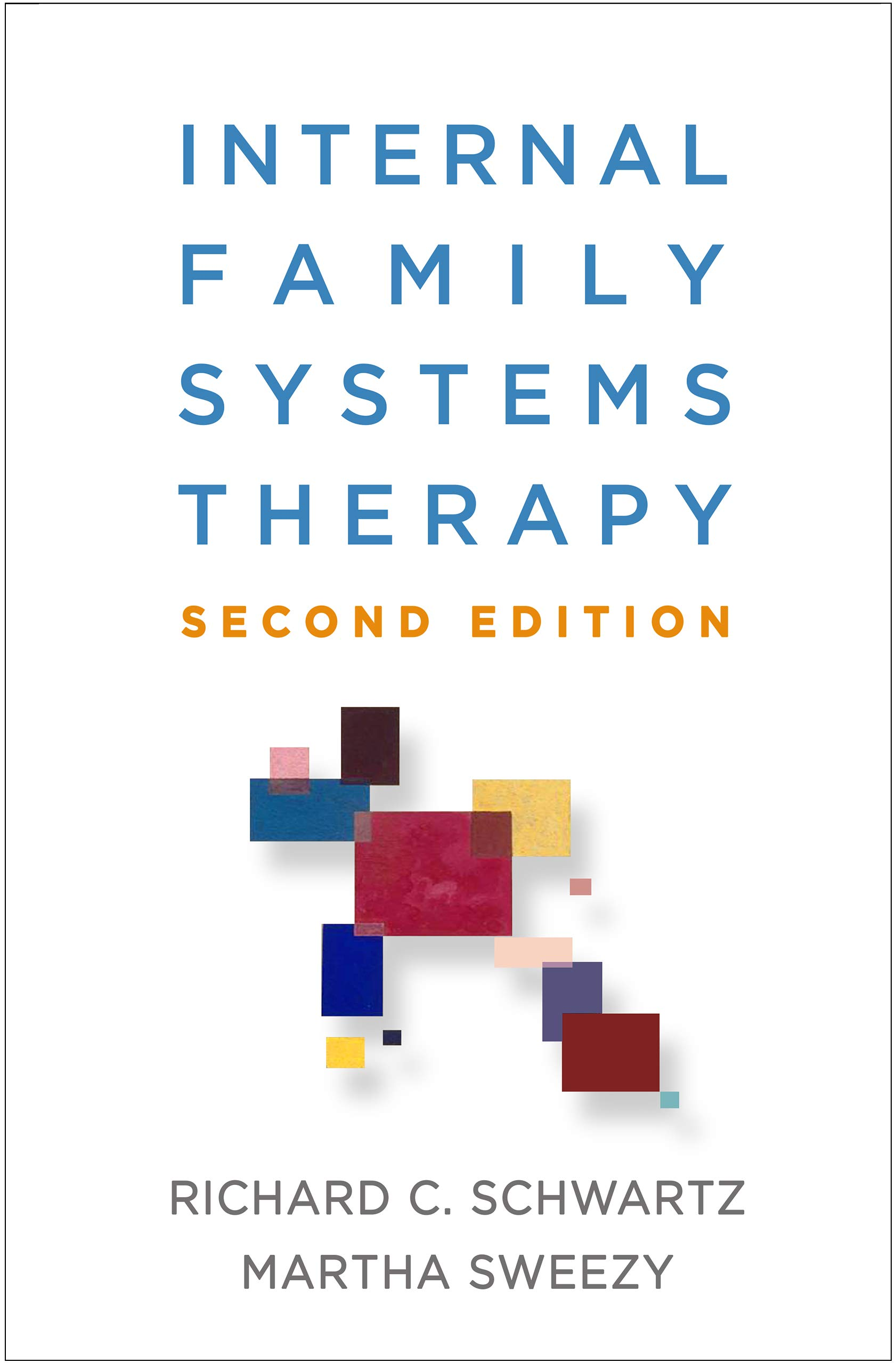 Internal Family Systems Therapy, Second Edition by The Guilford Press